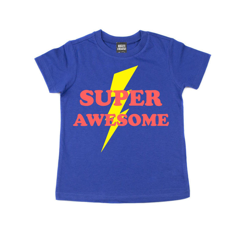 SUPER AWESOME Shirt