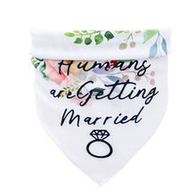 Load image into Gallery viewer, Dog Bandana Wedding My Humans are Getting Married Dog Bandana Dog Engagement Announcement Wedding Pet Scarf for Medium Large Dog