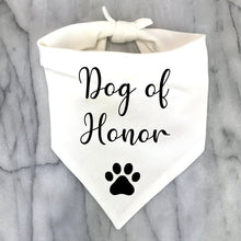 Load image into Gallery viewer, Best Dog of Honor Bandana
