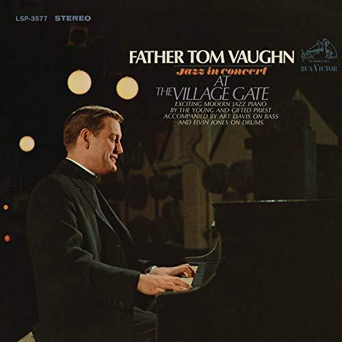 FATHER TOM VAUGHN | Jazz in Concert at The Village Gate