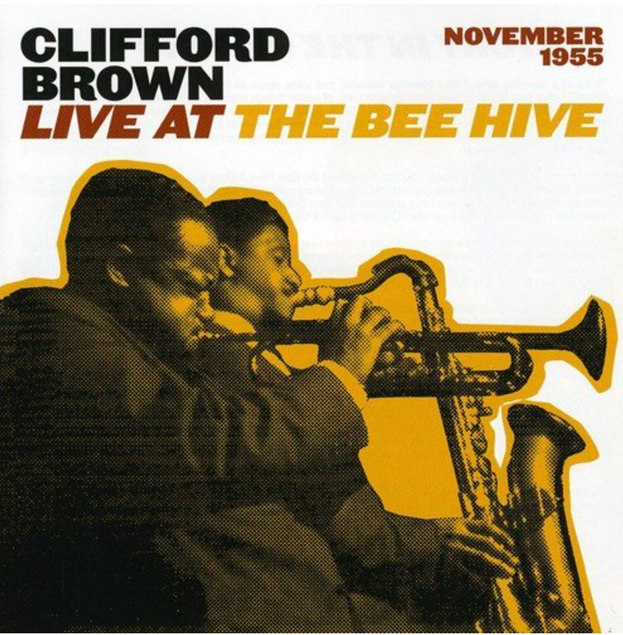 CLIFFORD BROWN | Live at the Bee Hive