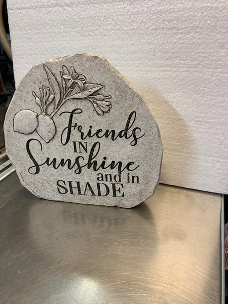 Friends in Sunshine and Shade - Upright Stone