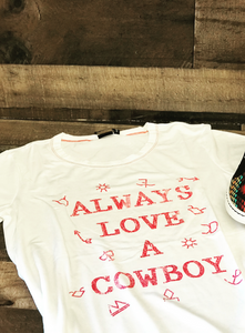 Women's Always Love Cowboy T-Shirt