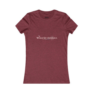 """Wake Up America"" - Women's Favorite Tee - Front Logo Only"