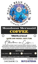 Load image into Gallery viewer, Mombasa Mermaid Blend (African Blend)