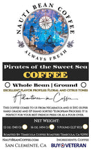 Load image into Gallery viewer, Pirates of the Sweet Sea (Nicaragua Roast)
