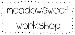 MeadowSweet WorkShop