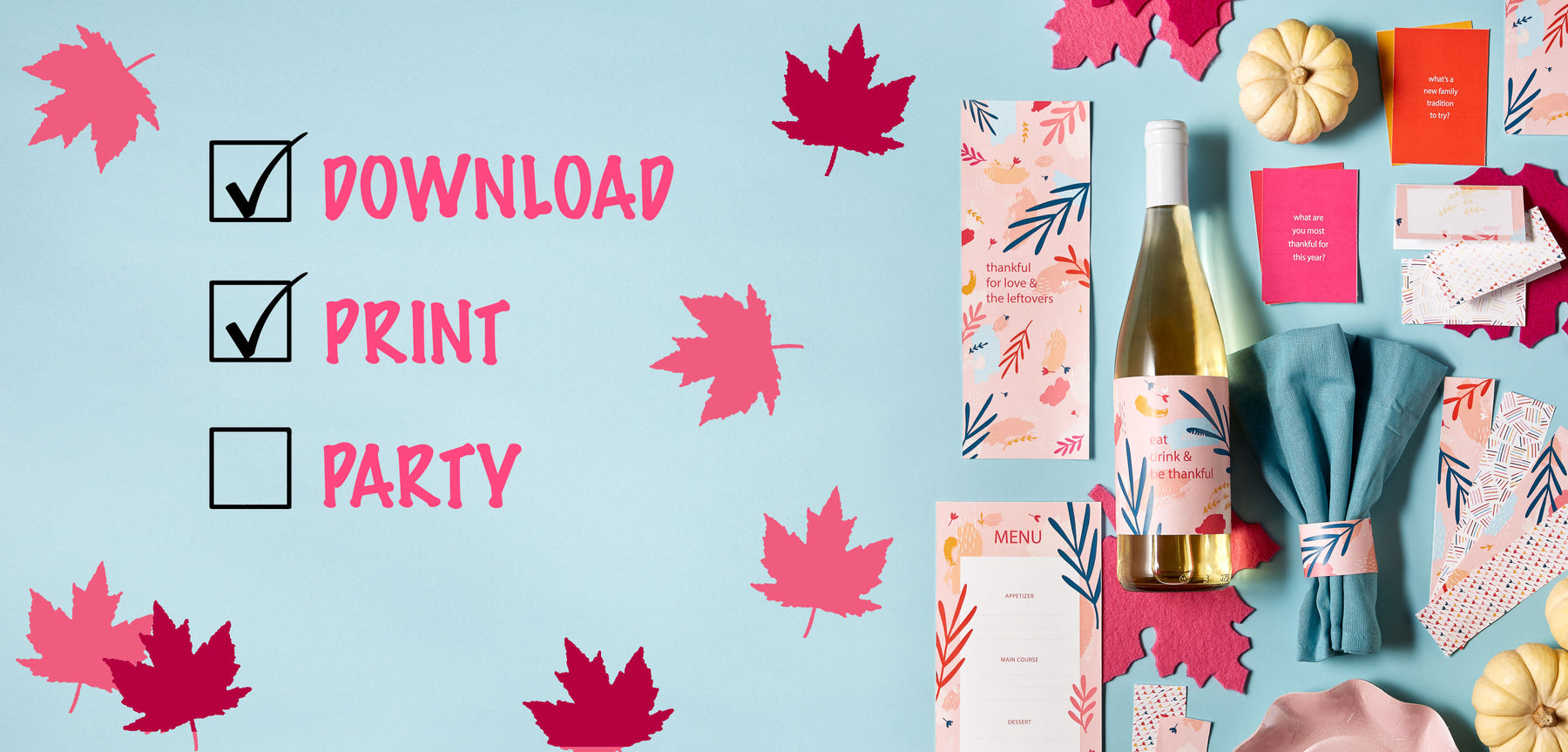 Life's A Party - Thanksgiving Printables