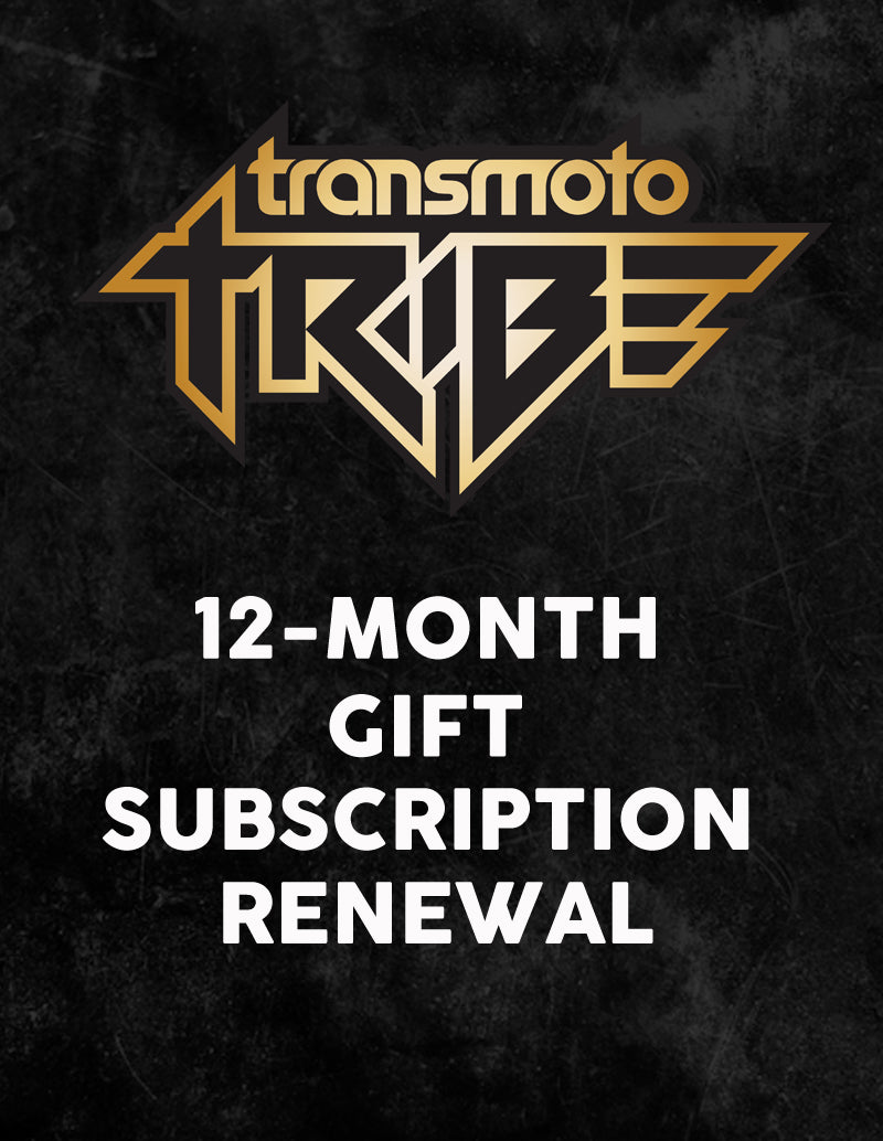 Transmoto Tribe 12-Month Gift Subscription Renewal