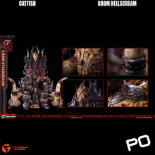 Load image into Gallery viewer, CatFish Studio - Grom Hellscream (Normal Version)