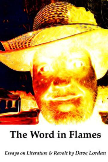 The Word In Flames - Essays on Literature & Revolt