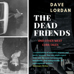 The Dead Friends & other West Cork Tales