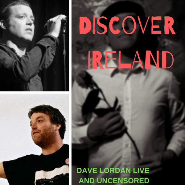 Discover Ireland - Dave Lordan Live