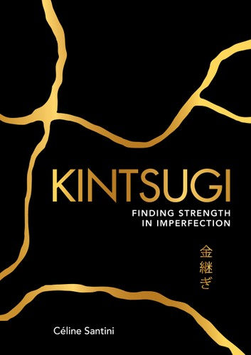 Book - Kintsugi - Finding Strength in Imperfection