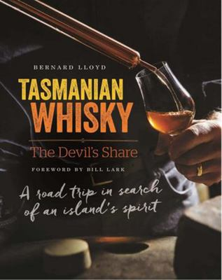 Book : Tasmanian Whisky: the Devil's Share - Bernard Floyd