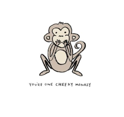 Card: You're one Cheeky Monkey- by eloise lark