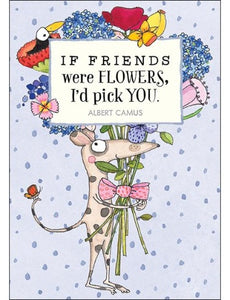 Card mini: If Friend were flowers I'd pick You - by Twig seed