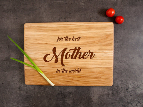 Laser Engraved Cutting Board Mother's Day Gift for Mum Personalized Chop Board for the Best Mother in the World Mom Gift from Son Home Decor