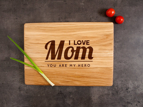 Custom Cutting Board I Love Mom Laser Engraved Board Mothers Day Gift Personalized Chopping Board Gift for Mom from Children Kitchen Board