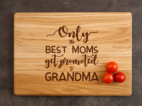 Custom Engraved Cutting Board New Grandma Gift Grandma's Kitchen Board Mothers Day Gift for Grandma Only Best Moms Get Promoted to Grandma