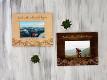 Load image into Gallery viewer, Personalized Photo Frame Gift for Travelers And So the Adventures Begin Mountain Picture Frame Engraved Frame Birthday Gift Wood Home Decor