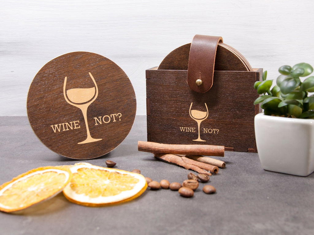 Wine Not Coasters Wine Lover Gift Wood Coaster Set Engraved Drink Coaster Party Coaster Personalized Coaster Housewarming Gift Bar Coaster