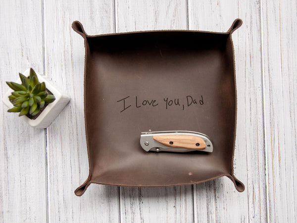 Genuine Leather Valet Tray - Christmas Gift for Dad Custom Valet Tray Handwriting Gift for Men Engraved Catch All Tray Gift for Her or Him