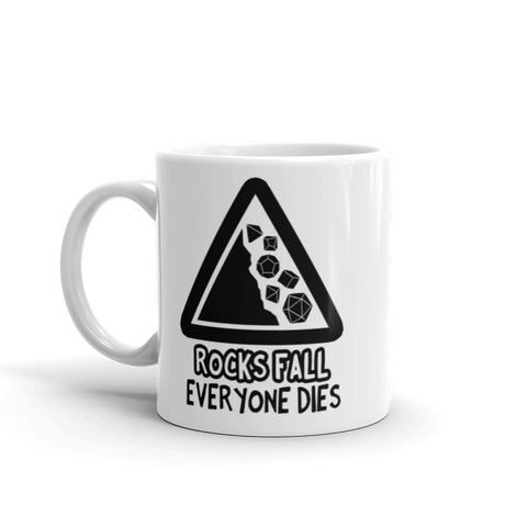 Rocks Fall Everyone Dies Coffee Mug For D&D Players