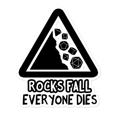 Rocks Fall Everyone Dies Sticker For D&D Players