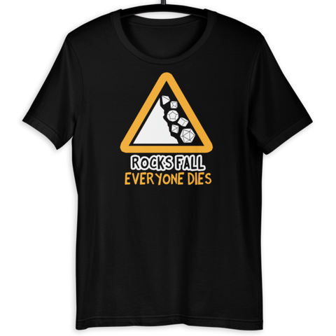 Rocks Fall Everyone Dies D&D Player T-Shirt
