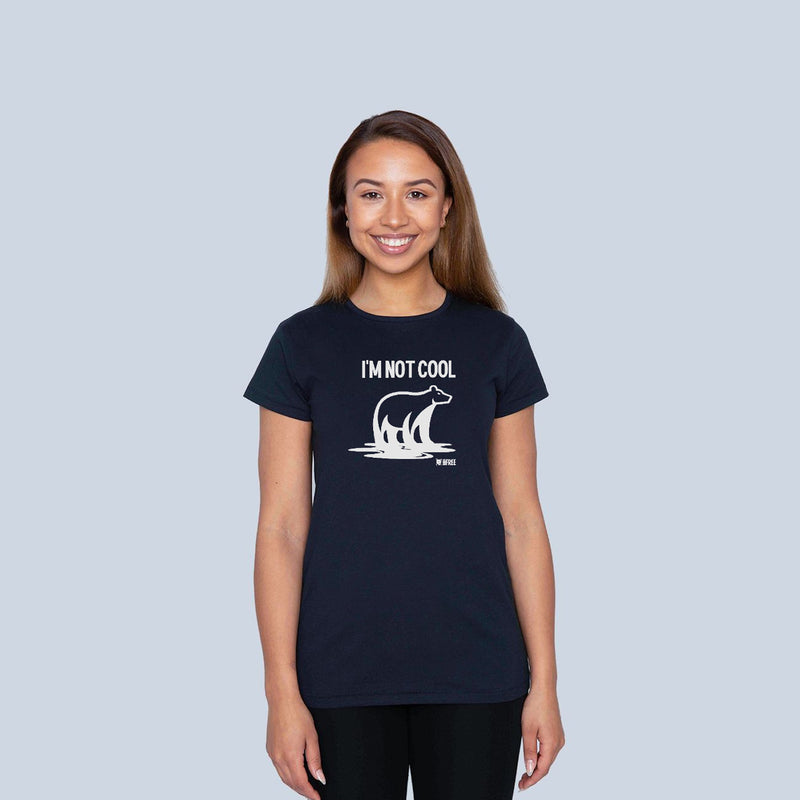 'I'm not Cool' Women's fit t-shirt - Save the bears