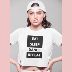 Eat sleep dance repeat White Crop Top - SD-style-shop