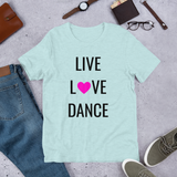 Dance T-shirt, love love dance, Short-Sleeve Unisex dancer T-Shirt - SD-style-shop