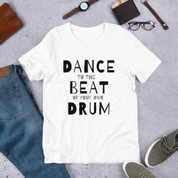 Dance T-shirt with quote Dance to the beat of your own drum - SD-style-shop