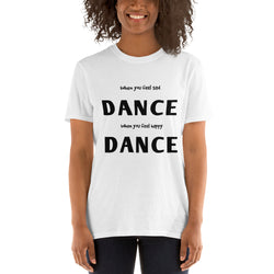 Dance tshirt, dance quote T-shirt, Short-Sleeve Unisex dancer T-Shirt - SD-style-shop
