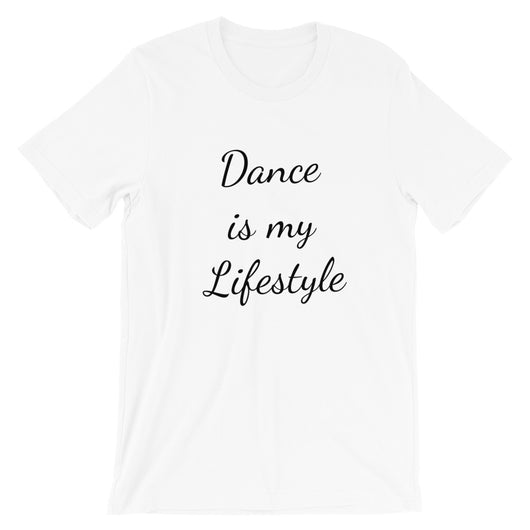 Dance T-shirt for dancers. Dance is my lifestyle print on tee - SD-style-shop