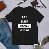 Eat Sleep Dance Repeat T-shirt Short-Sleeve Unisex dancer T-Shirt - SD-style-shop