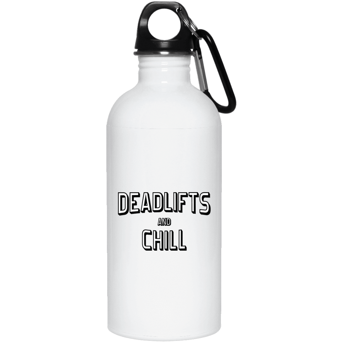 Drinkware 20oz Deadlifts And Chill Water Bottle
