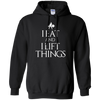 "Sweatshirts Black / S ""I Eat And I Lift Things"" Hoodie"