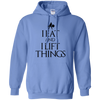 "Sweatshirts Carolina Blue / S ""I Eat And I Lift Things"" Hoodie"