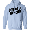 Sweatshirts Light Blue / S Son Of A Bench!! Hoodie