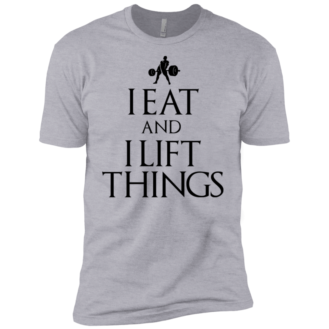 "T-Shirts Heather Grey / X-Small ""I Eat And I Lift Things"" Men's Extra Comfort Tee"