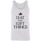 "T-Shirts White / X-Small ""I Eat And I Lift Things"" Tank Top"