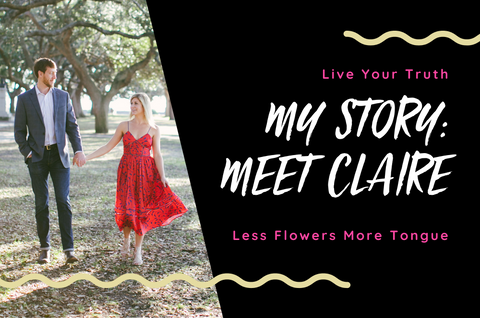 Live Your Truth - My Story: Meet Claire - Less Flowers More Toungue. Claire in a red dress holding her husbands hand.