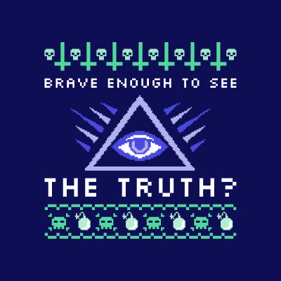 Brave enough to see the truth?