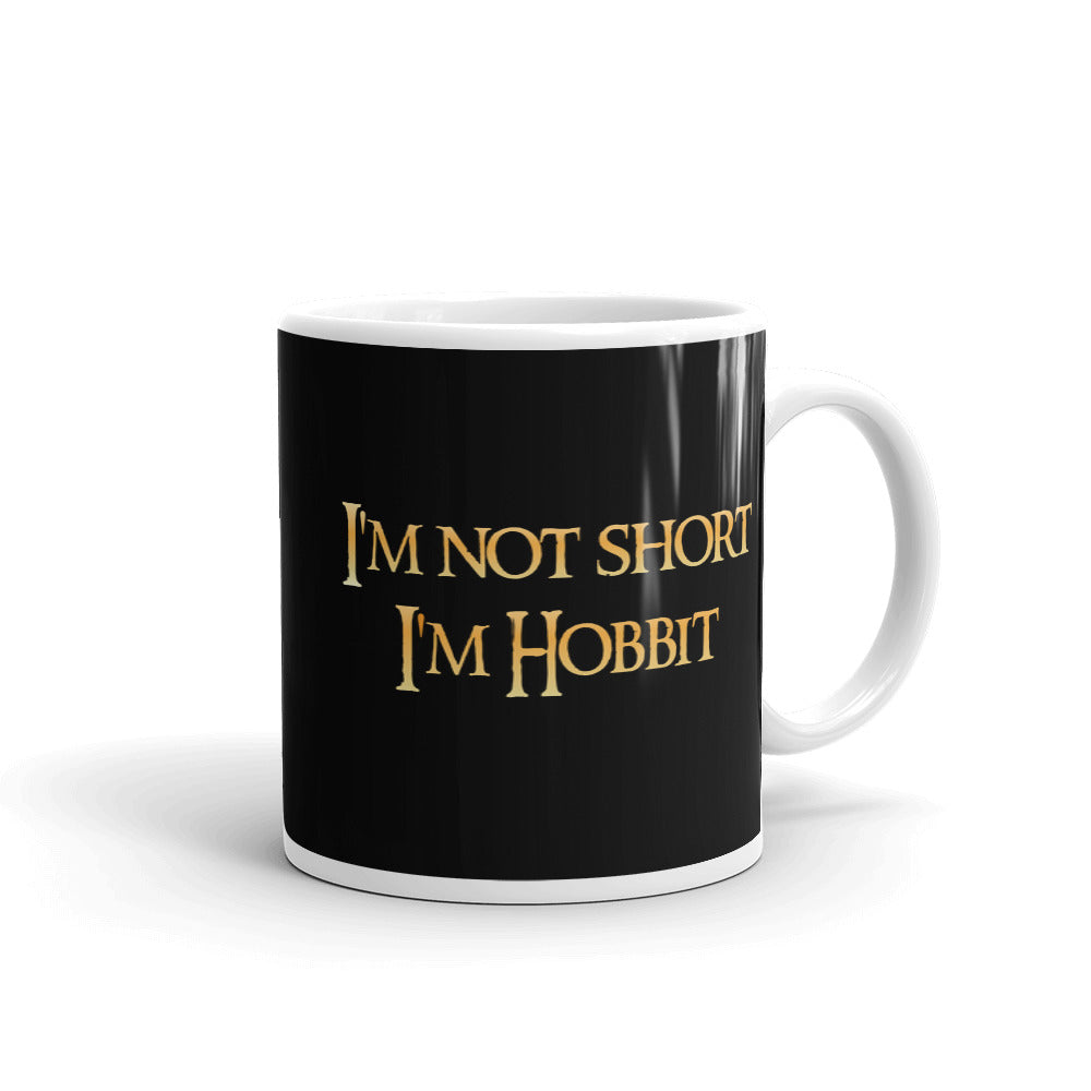I'm not short I'm Hobbit