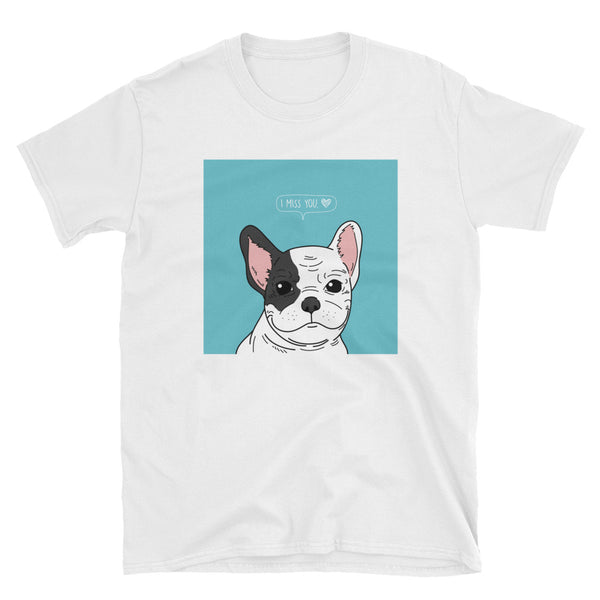 I Miss You (french bulldog)