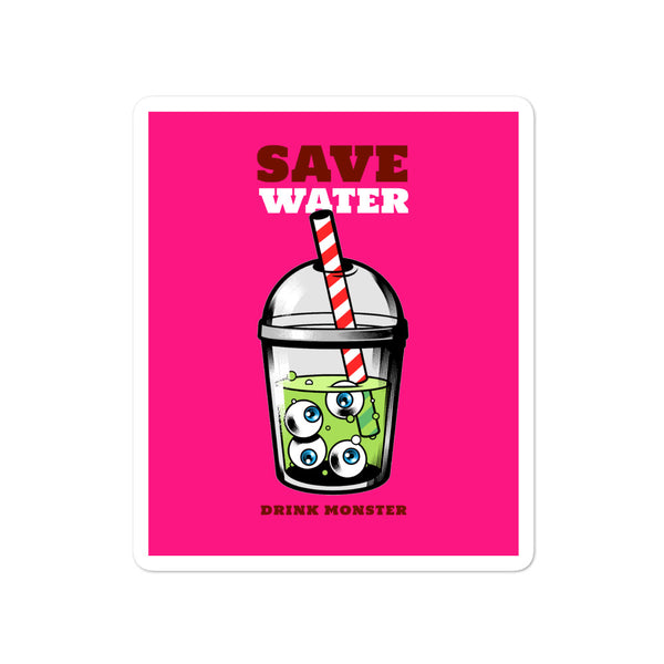 Save Water Drink Monster