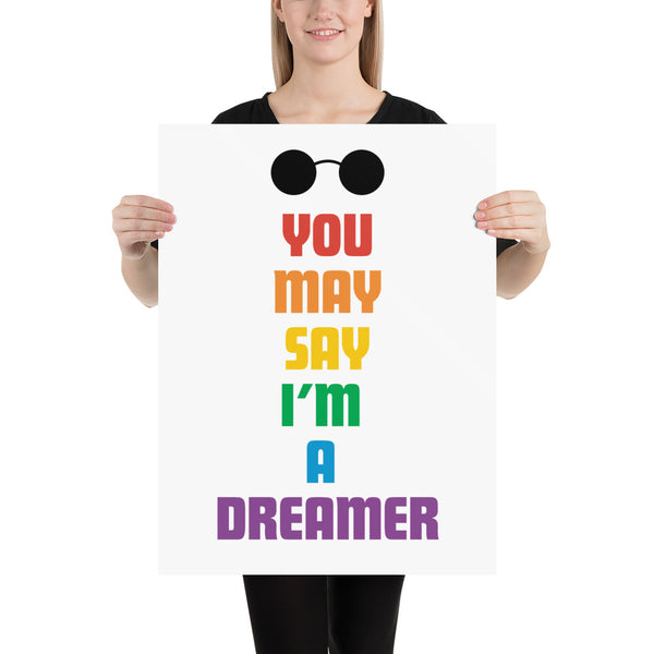 You may say Im a dreamer