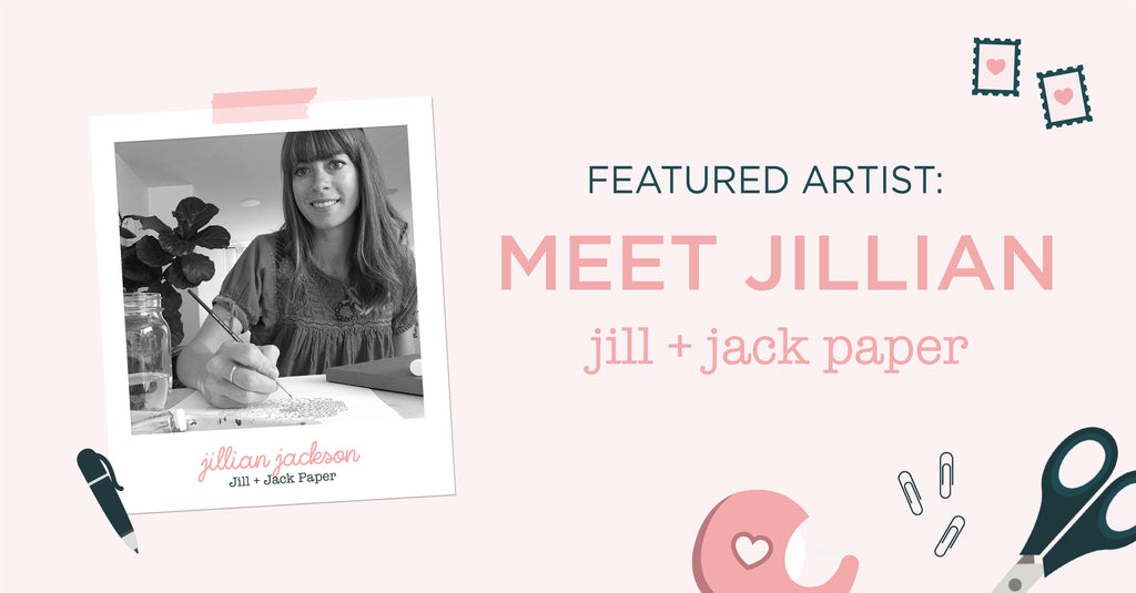 Mail's Here! Clever illustrator behind Jill + Jack Paper shares her insights on monetizing her passion